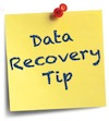 Data Recovery Tip